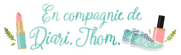 En compagnie de Diari Thom | Blogueuse beauté bio | Maman bio | le blog de la beauté bio  | Lifestyle & bien-être au naturel